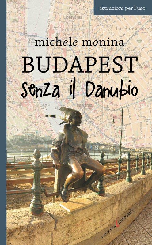 Budapest senza il Danubio