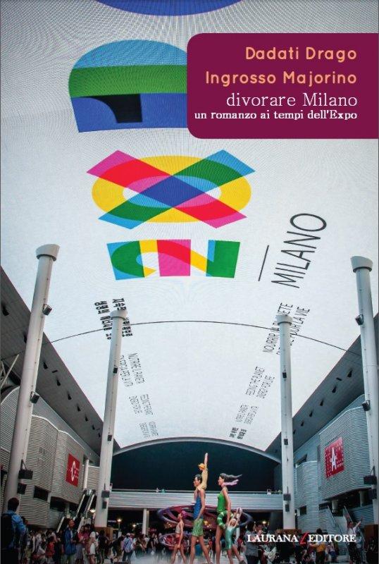 Divorare Milano