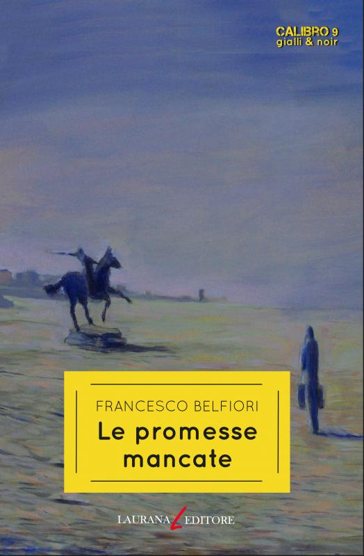 Le promesse mancate