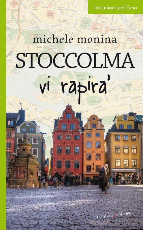 Stoccolma vi rapirà
